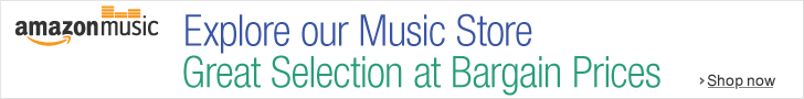 Advert: Amazon Music: Explore our Music Store; Great Selection at Bargain Prices