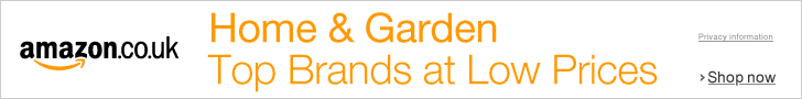 Advert: Amazon.co.uk Home and Garden; Top Brands at Low Prices